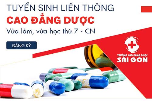 Trường Cao đẳng Dược Sà i Gòn đà o tạo liên thông Cao đẳng Dược Sà i Gòn vừa là m, vừa học thứ 7&CN