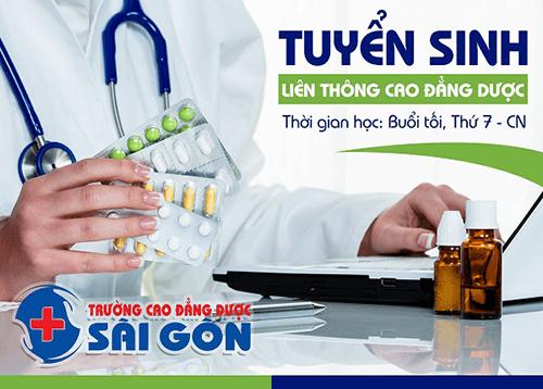 Trường Cao đẳng Dược Sà i Gòn tuyển sinh đà o tạo Liên thông Cao đẳng Dược Sà i Gòn học thứ 7 CN