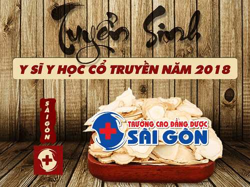 Trường Cao đẳng Dược Sà i Gòn tuyển sinh Trung cấp Y học cổ truyền