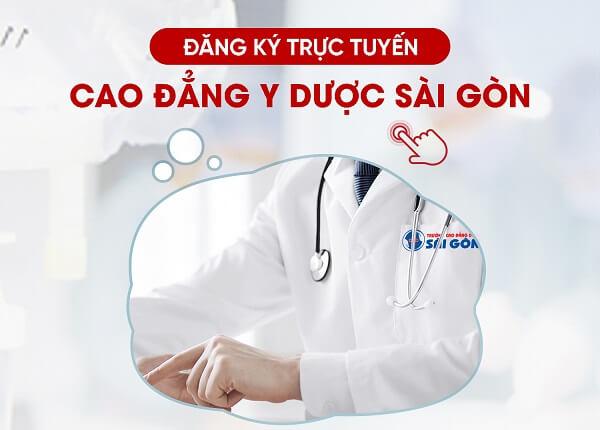 Đăng ký trực tuyến Cao đẳng Y Dược Sài Gòn